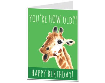 Age Joke Birthday Card. Old Age Birthday Card. Getting Old Birthday Card. You're Old Birthday Card. OAP Card. Giraffe Card