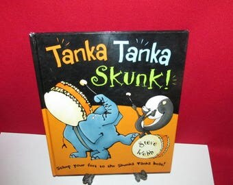 Vintage Children's Book: Tanka Tanka Skunk by Steve Webb