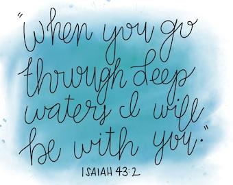 Isaiah 43:2, Bible Verse, Deep waters, God's love, Printable