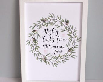 Personalised A4 Print (Unframed) Gift Nursery Decor Mighty Oaks from Little Acorns Grow Quote