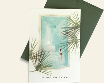 Live Life the LA Way Greeting Card