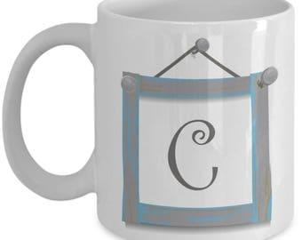 Farmhouse Coffee Mugs - Farmhouse Style Dishes Monogrammed Mug - Coffee Mug Letter C - Monogram Initial C - 11 oz Tea Cup