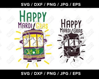 Happy Mardi Gras Street Car New Orleans Louisiana svg dxf eps jpeg png cutting files clipart die cut decal vinyl cricut silhouette