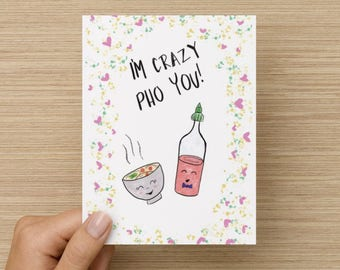 I'm Crazy Pho You, Funny valentine card, Funny valentine's day card for boyfriend, funny valentines day card, Crazy Pho You Pun