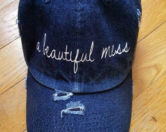 A Beautiful Mess Distressed Denim Baseball Hat - Beautiful Mess - Hot Mess - Beautiful- Denim Hat - Baseball Cap -