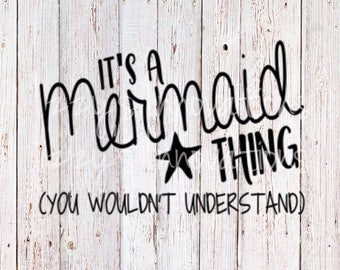 It's a Mermaid Thing SVG