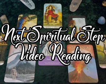 Next Spiritual Step Video Tarot Reading