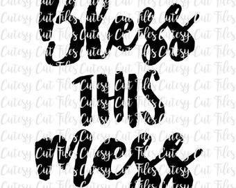 Bless this mess svg - Bless this mess home decor - Wood signs - Bless this mess quote