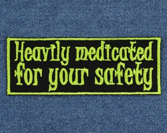 """Heavily Medicated for Your Safety Patch – 4"""" x 1.5"""" Spoonie Patch – Mental or Chronic Illness Patch – Gifts for Spoonies – Gifts Under 10"""