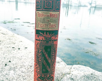 SOLD- Vintage book Tour of the World in Eighty Days (original title of Around the World in Eighty Days) by Jules Verne 1887 Franklin Edition