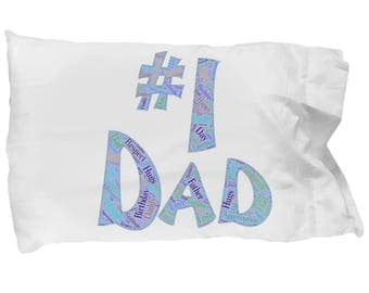 Pillow Case #1 Dad Love Hugs Birthday for Dad Gift Unique Daddy Present Birthday Father's Day Respect Love Pillowcase
