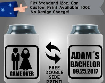 Game's Over Name's Bachelor Date Collapsible Fabric Bachelor Party Can Cooler Double Side Print (Bach82)