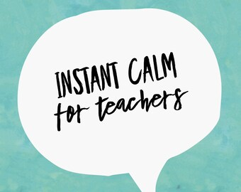 Instant Calm for Teachers | Guided Meditation | Audio Download