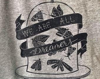 Dreamers Shirt