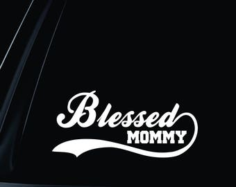 Blessed Mommy Vinyl Decal Car Truck Window Laptop Wall