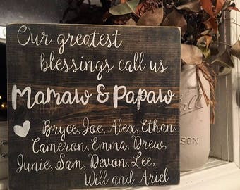 My Greatest Blessings Call Me + Personalized Grandparent Board + Family + Wooden Decor + Rustic Decor + grandparent's Christmas Gift + Mamaw