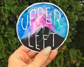 Upper left / Pacific Northwest decal  / vinyl sticker / yeti water bottle / watercolor mountain /bumper sticker / pnw