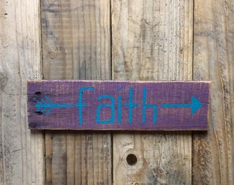 Purple and Teal Arrow Faith Wood Sign