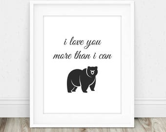 I Love You More - I Love You More Sign, I Love You More Than, I Love You Most, Love You More Sign, Romantic Quote, Marriage Art Print