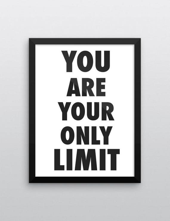 You Are Your Own Limit | Wall Art | Poster