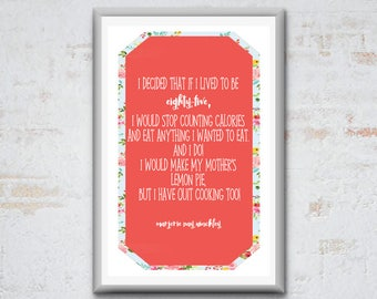 """11x17 Printable Quote by Marjorie Pay Hinckley - """"Stop counting calories..."""""""