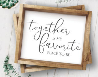 Together Is My Favorite Place To Be-Typography Sign-Together Printable-Farmhouse Together Sign Printable-Family Sign Print-Instant Download