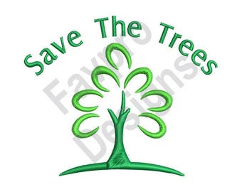 Save The Trees - Machine Embroidery Design