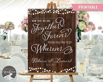 PRINTABLE Personalized Rustic Barn Board Wedding No Seating Plan Sign Poster, Together Forever Sit Wherever Reception Seat Sign Digital File