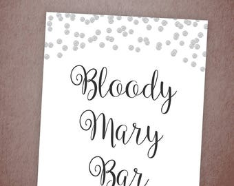 Bloody Mary Bar Sign Printable, Silver Confetti Cocktail Bar, Bridal Shower Sign, Wedding Sign, Polka Mimosa Bar, Instant Download, A003