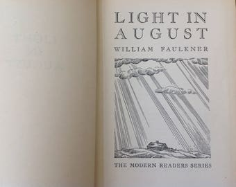 Light In August By William Faulkner Copyright 1932