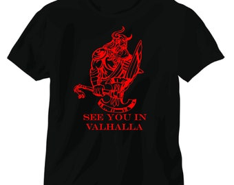 See you in Valhalla viking tee shirt
