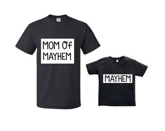 Mom of Mayhem/ Mayhem Matching Mom and Kid T-shirt
