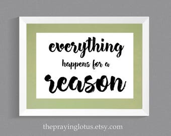 Everything Happens For A Reason - 5x7 Matted Print - Word Art - Typography - Motivational Sign
