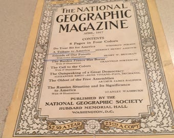 Hey Collectors:  ANTIQUE (Over 100 Years) NATIONAL GEOGRAPHIC - April 1917, Vol. 31, No. 4