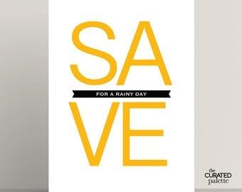 Save for a Rainy Day Motivational Print Printable Art, Finance Printable, Graphic Save Money Printable Decor, Be Thrifty, Typography Art