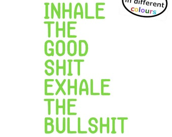 Sticker for Mirror / Wall / Home Inhale Good Exhale Bull Inner Strength Decal - Stick on your mirror as a daily reminder to think positive