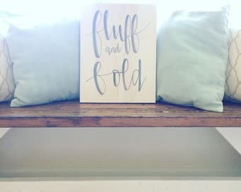 Fluff + Fold Laundry Room Sign