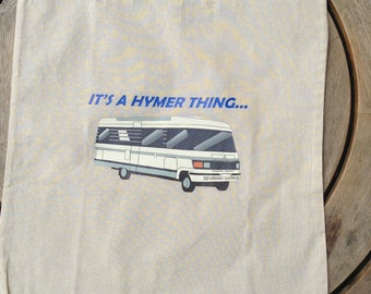 It's a Hymer thing... Cotton shopper/ reusable tote