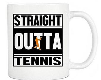 Tennis Coffee Mug - Straight Outta Tennis Ceramic Coffee Mug & Tea Cup, Perfect Gift For Tennis Players In Your Home