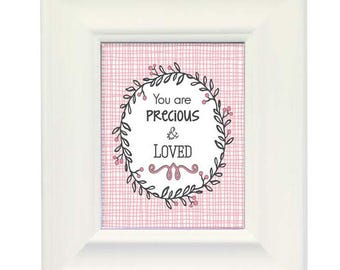 Pink Precious and Loved - Framed Art