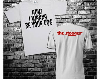 The Stooges Now I Wanna Be Your Dog T-shirt - S to 2XL - Print Front & Back Iggy Pop 1969 Detroit MC5 White StrIpes Hard Rock Punk