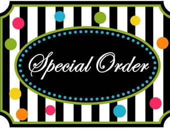 Customized Special Order