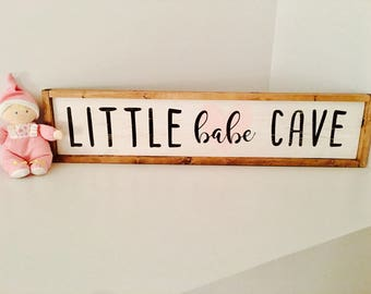 Little Babe Cave Wood Sign