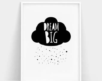 Dream Big, Dream Big Printable, Kids Wall Art, Baby Room Wall Art, Nursery Poster, Scandinavian Nursery Wall Art, Big Dream Quote Wall Art