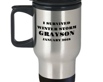 "Gift for Winter Storm Grayson Survivor! ""I Survived Winter Storm Grayson Jan 2018"" Stainless Steel Travel Mug- Make him / her feel special!"
