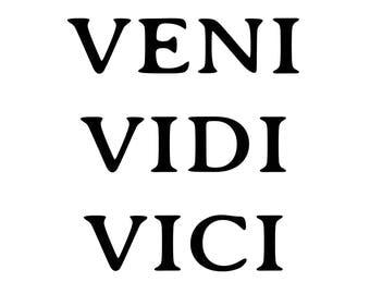 Veni Vidi Vici Quote, Motivational Quote, Digital Art Print, Latin Quote, Succes Quote, Hustle Quote, Legacy Quote, Black and White, Art