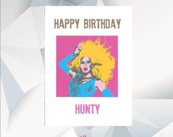 HAPPY BIRTHDAY HUNTY ,Ru Pauls Drag Race Birthday Card
