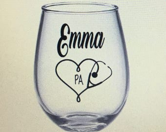 Physician assistant gift. Physician assistant wine glass. Pa wine glass.  Pa gift. Pa school probs. Physician assistant school.