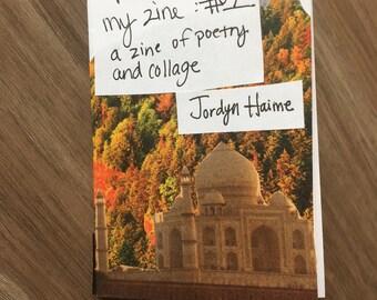 Please Buy My Zine #1: a zine of poetry collage