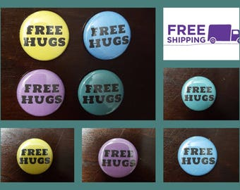 """1"""" Free Hugs Button Pin  or Magnet, FREE SHIPPING & Coupon Codes"""